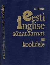 Eesti-inglise sõnaraamat koolidele = Estonian-English dictionary for schools