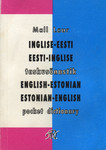 Inglise-eesti & eesti-inglise taskusõnastik = English-Estonian & Estonian-English pocket dictionary