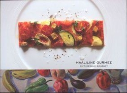 Maaliline gurmee = Picturesque gourmet