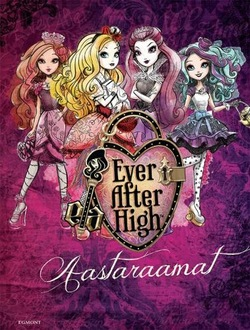 Ever After High. Aastaraamat