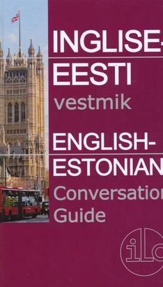 Inglise-eesti vestmik = English-Estonian conversation guide