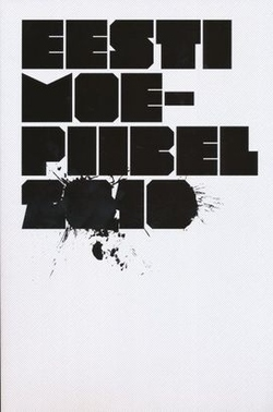 Eesti moepiibel 2010 = Estonian fashion bible 2010
