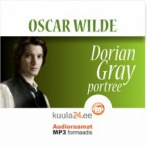 Dorian Gray portree audioraamat MP3 formaadis
