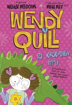Wendy Quill on krokodilli pepu