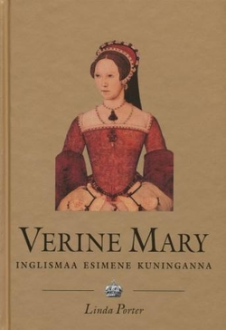 Verine Mary (1516-1558)