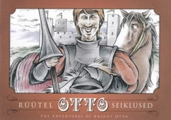 Rüütel Otto seiklused = The adventures of knight Otto
