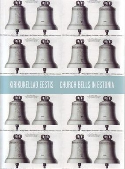 Kirikukellad Eestis = Church bells in Estonia