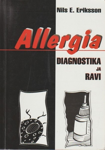 Allergia. Diagnostika ja ravi