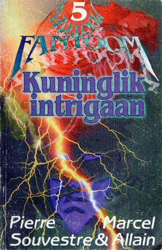 Kuninglik intrigaan. Fantoom 5