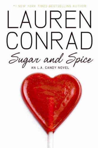 Sugar and Spice (L.A. Candy #3)