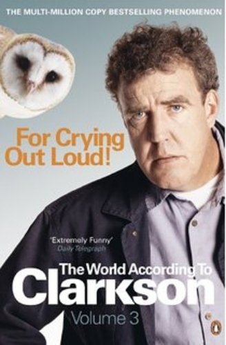 The World According to Clarkson. Volume 3