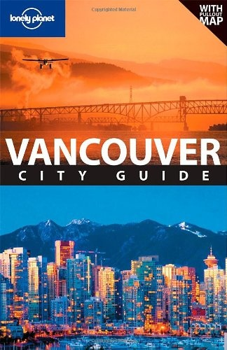 Lonely Planet Vancouver (City Guide)