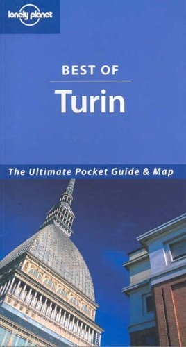 Best of Turin (Lonely Planet Best of ...)