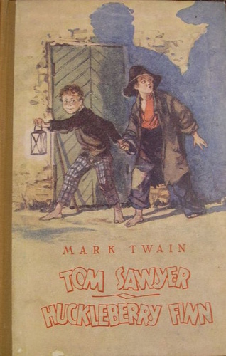 Tom Sawyer. Huckleberry Finn