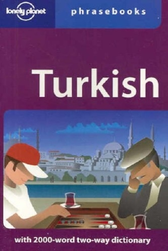 Turkish (Lonely Planet Phrasebook) by Arzu Kürklü