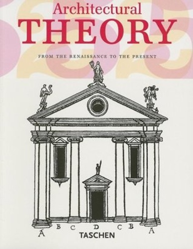 Architectural Theory: From the Renaissance to the Present