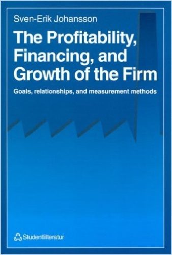 The Profitability, Financing, and Growth of the Firm