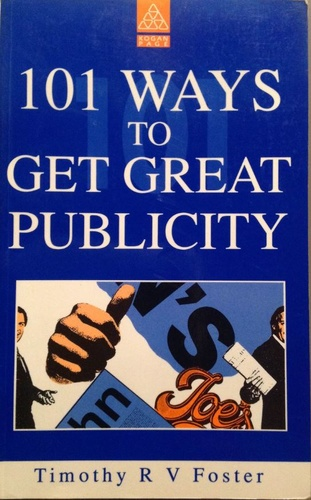 101 Ways To Get Great Publicity