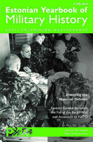 Inventing the National Defence: Eastern Europe Between the Fall of the Berlin Wall and Accession to NATO
