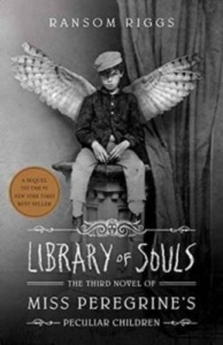 Library of Souls [Miss Peregrine's Home for Peculiar Children #3]