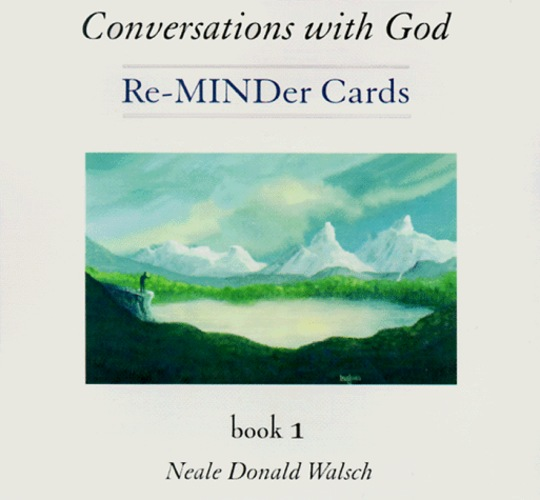 Conversations with God. Re-MINDer Cards. Book 1