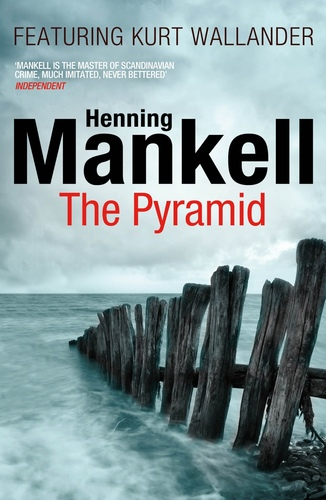 The Pyramid (Kurt Wallander Series)