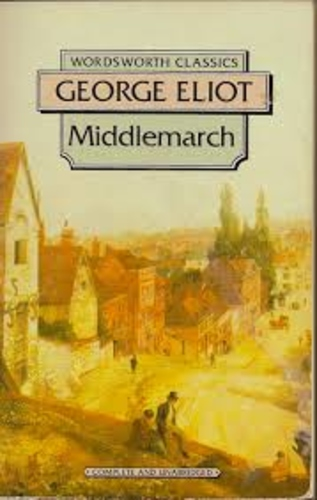 Middlemarch, A Study of Provincial Life