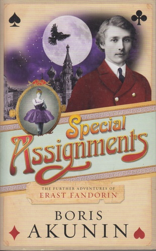 Special Assignments. The Further Adventures of Erast Fandorin