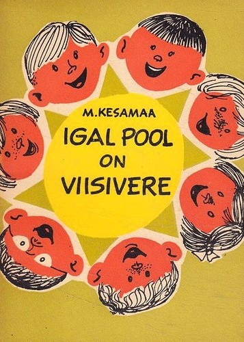 Igal pool on Viisivere