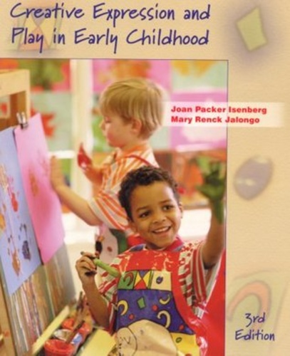 """Creative Expression and Play in Early Childhood"" 3rd ed"