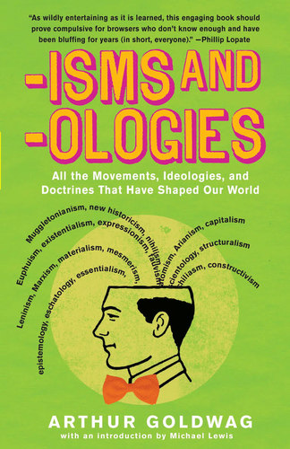Isms & 'Ologies: All the movements, ideologies and doctrines that have shaped our world