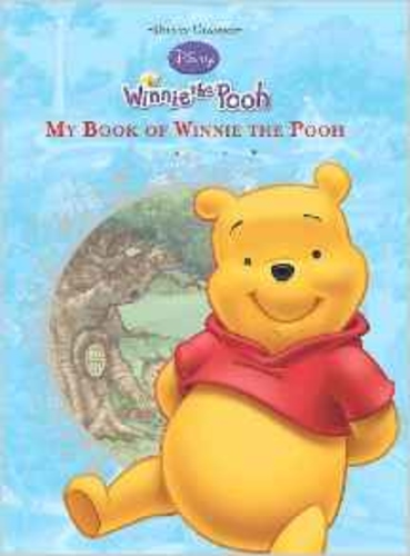 Disney Classics: My Book Of Winnie The Pooh