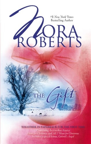 The Gift (Home for Christmas, All I Want for Christmas, bonus story Gabriel's Angel