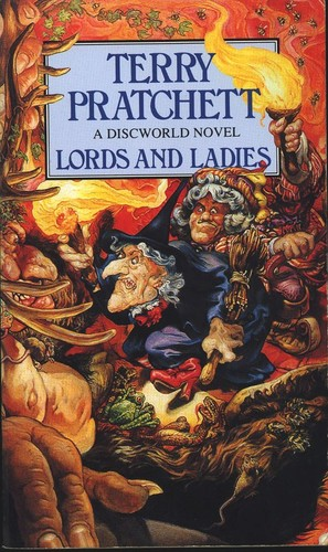 Lords and Ladies - A Discworld Novel