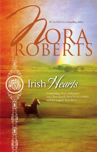 Irish Hearts (Irish Thoroughbred, Irish Rose)