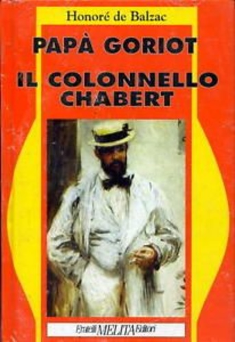 Papa Goriot. Il colonello Chabert