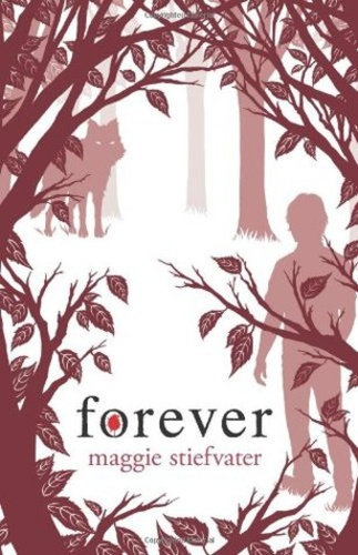 Forever (The Wolves of Mercy Falls 3)