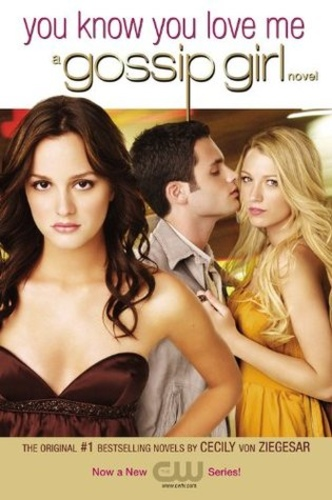 You Know You Love Me (Gossip Girl 2)