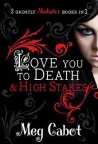 Love You to Death / High Stakes (The Mediator 1-2)