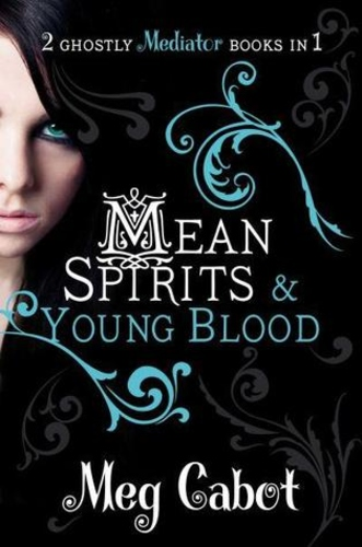 Mean Spirits / Young Blood (The Mediator 3-4)