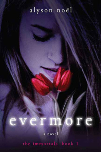 Evermore (The Immortals 1)