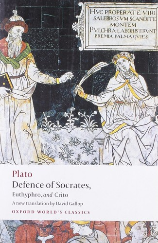 Defence of Socrates, Euthyphro, and Crito