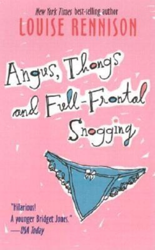 Angus, Thongs and Full-Frontal Snogging (Confessions of Georgia Nicolson 1)