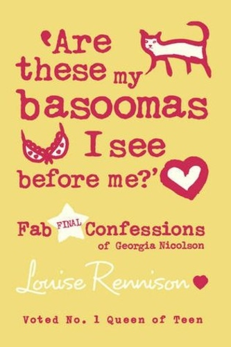 Are These My Basoomas I See Before Me? (Confessions of Georgia Nicolson 10)