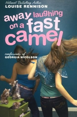 Away Laughing on a Fast Camel (Confessions of Georgia Nicolson 5)