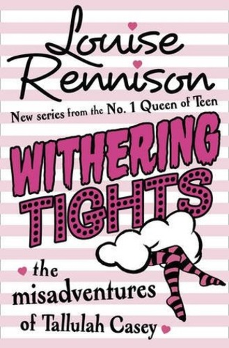 Withering Tights (The Misadventures of Tallulah Casey 1)