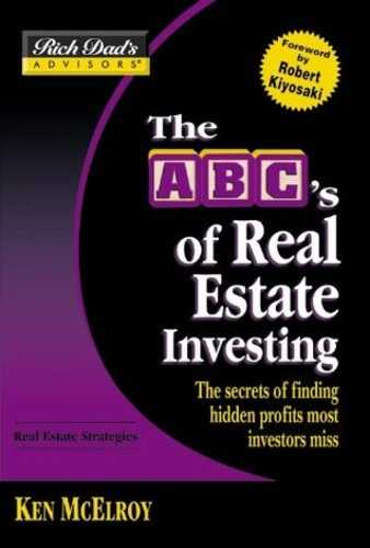 The ABC`s of Real Estate Investing
