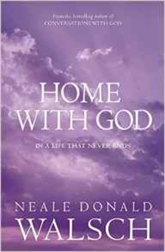 Home with God: In a Life That Never End