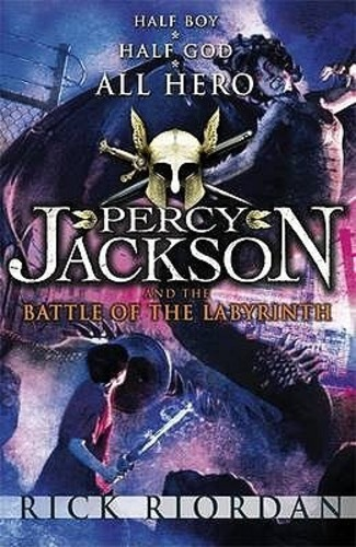 The Battle of the Labyrinth (Percy Jackson and the Olympians 4)