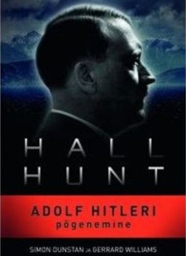Hall Hunt : Adolf Hitleri Põgenemine